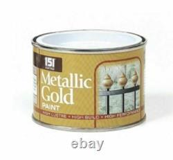 Metallic Gold Paint 151 Tin Metal Wood Concrete Indoor Outdoor 180ml